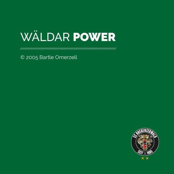 Wäldar Power - Bartle Omerzell